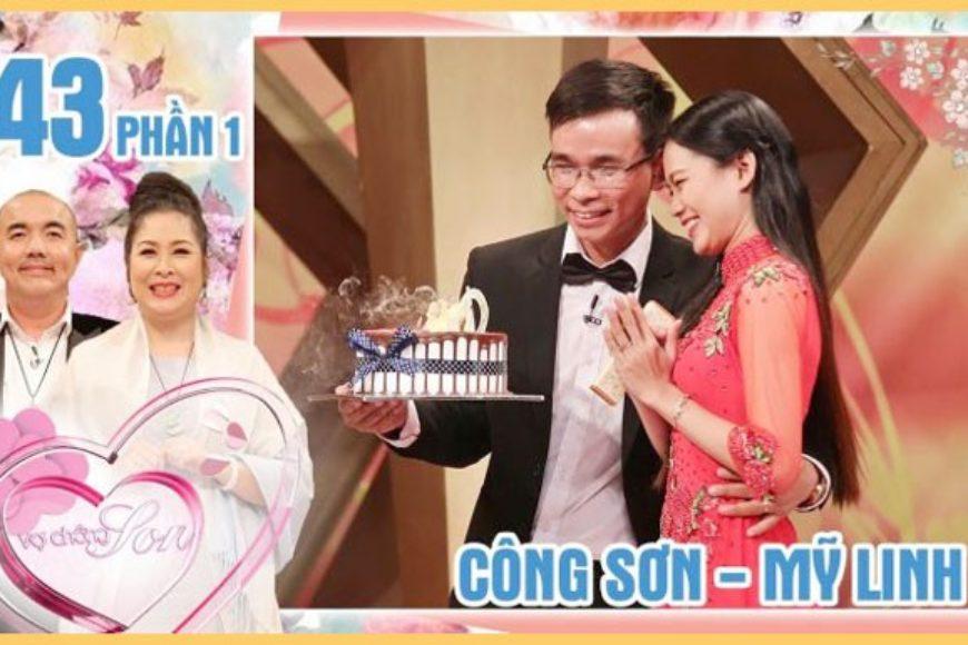 Chương trình Vợ Chồng Son với Lê thị Mỹ Linh & Phạm Công Sơn